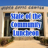 State of the Community Luncheon 2017 @ Vista Civic Center - Community Room | Vista | California | United States