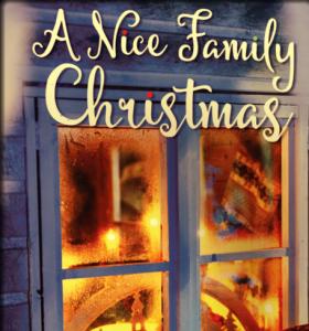 World Premier - A Nice Family Christmas @ Vista's Broadway Theatre | Vista | California | United States